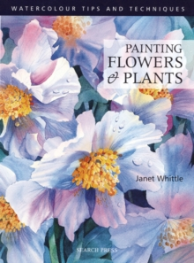 Painting Flowers and Plants, Paperback Book