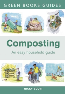 Composting : An Easy Household Guide, Paperback Book
