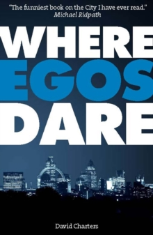 Where Egos Dare, Paperback / softback Book