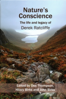 Nature's Conscience : The Life and Legacy of Derek Ratcliffe, Hardback Book