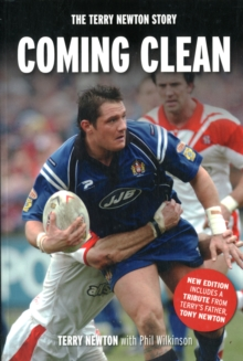 Coming Clean : The Terry Newton Story, Paperback Book