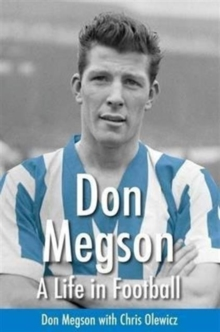 Don Megson : A Life in Football, Paperback Book