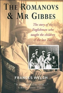 Romanovs & Mr Gibbes, Paperback Book