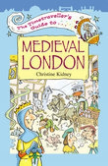 The Timetraveller's Guide to Medieval London, Paperback Book