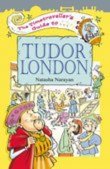 The Timetraveller's Guide to Tudor London, Paperback Book