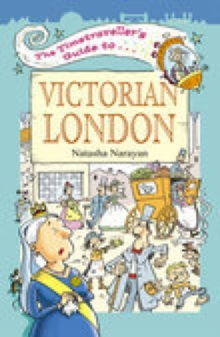 The Timetraveller's Guide to Victorian London, Paperback / softback Book