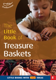 The Little Book of Treasure Baskets : Little Books with Big Ideas, Paperback Book