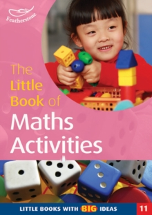 The Little Book of Maths Activities : Little Books with Big Ideas, Paperback Book
