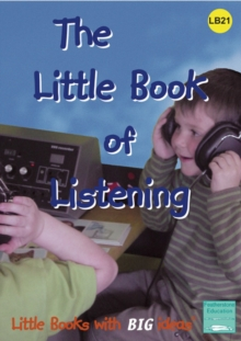 The Little Book of Listening : Little Books with Big Ideas, Paperback Book