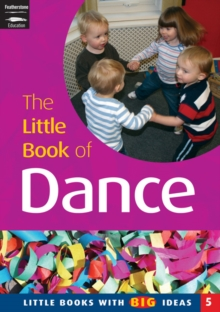 The Little Book of Dance : Little Books with Big Ideas, Paperback Book