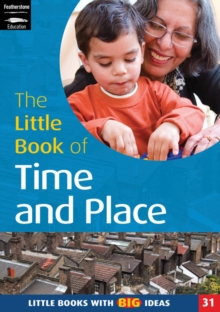 The Little Book of Time and Place : Little Books with Big Ideas, Paperback / softback Book