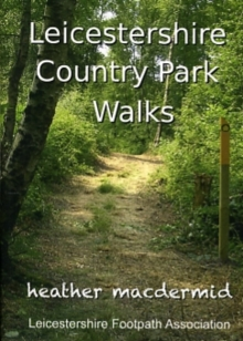 Leicestershire Country Park Walks, Paperback Book