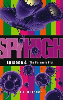 Spy High 1: The Paranoia Plot, Paperback Book