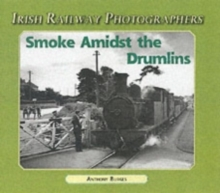 Smoke Amidst the Drumlins, Paperback Book