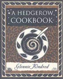 A Hedgerow Cookbook, Paperback / softback Book