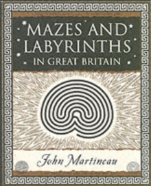 Mazes and Labyrinths : In Great Britain, Paperback Book