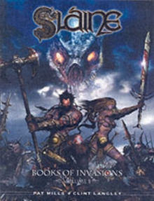 Slaine - The Books of Invasions : Moloch and Golamh v. 1, Hardback Book