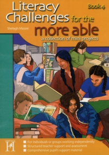 Literacy Challenges for the More Able : A Collection of Mini Projects Bk. 4, Paperback Book