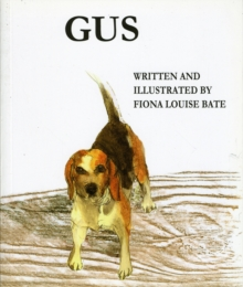 Gus - A Day in the Life of a Beagle Dog, Paperback Book