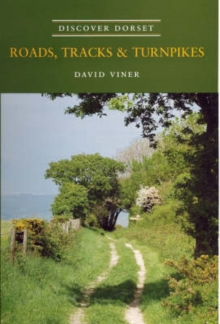 Roads, Tracks and Turnpikes, Paperback Book