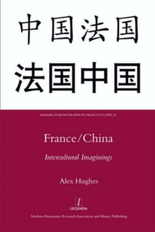 France/China : Intercultural Imaginings, Hardback Book