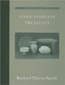 Stone Vessels in the Levant, Hardback Book