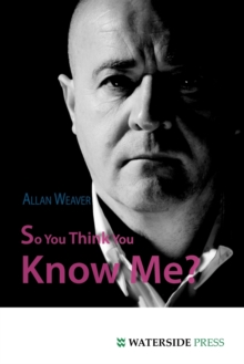 So You Think You Know Me?, Paperback Book