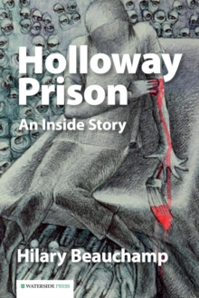 Holloway Prison : An Inside Story, Paperback Book