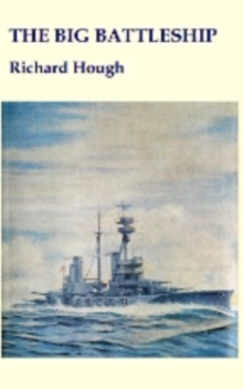The Big Battleship, Paperback Book