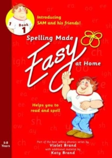 Spelling Made Easy at Home Red Book 1 : Sam and Friends Introductory 1, Paperback Book