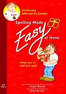 Spelling Made Easy at Home Red Book 4 : Sam and Friends Introductory 4, Paperback Book