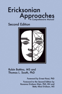 Ericksonian Approaches : A Comprehensive Manual, Hardback Book