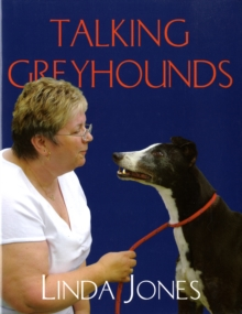 TALKING GREYHOUNDS, Hardback Book