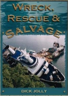 Wreck, Rescue and Salvage, Paperback Book