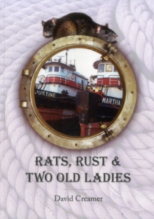 Rats, Rust and Two Old Ladies, Paperback / softback Book