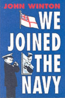 We Joined the Navy, Hardback Book