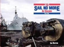 TO SAIL NO MORE IN COLOUR : 1, Hardback Book