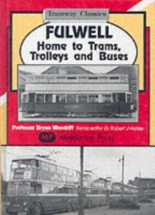 Fulwell - Home to Trams, Trolleys and Buses, Hardback Book