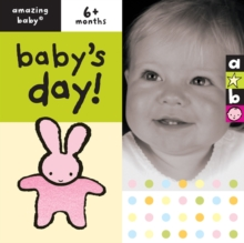 Baby's Day : Amazing Baby, Board book Book