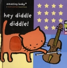 Hey Diddle Diddle : Amazing Baby, Hardback Book