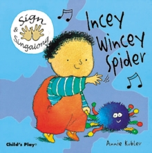 Incey Wincey Spider : BSL (British Sign Language), Board book Book