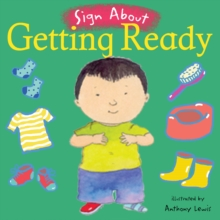 Getting Ready : BSL (British Sign Language), Board book Book