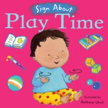 Play Time : BSL (British Sign Language), Board book Book