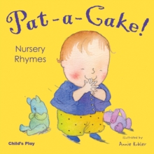 Pat-a-cake! Nursery Rhymes, Board book Book