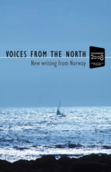 Voices from the North : New Writing from Norway, Paperback Book