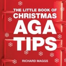 The Little Book of Aga Christmas Tips, Paperback / softback Book