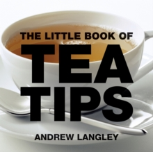 The Little Book of Tea Tips, Paperback Book