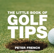 The Little Book of Golf Tips, Paperback Book