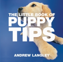 The Little Book of Puppy Tips, Paperback Book