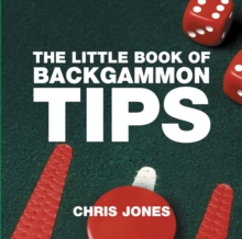 The Little Book of Backgammon Tips, Paperback / softback Book